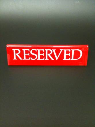 Red Large Reserved Signs