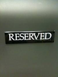 Black Large Reserved Signs
