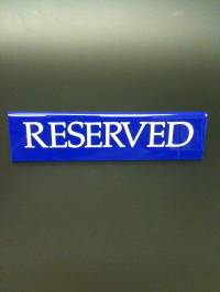 Blue Large Reserved Signs