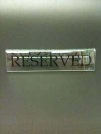 Clear Large Reserved Signs