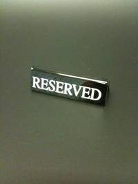Black Small Reserved Signs