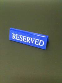 Blue Small Reserved Signs